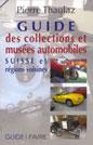 Guide des collections et musées automobiles 2012